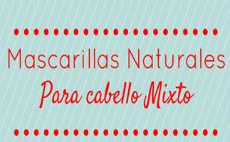 3 Mascarillas Naturales para Cabello Mixto